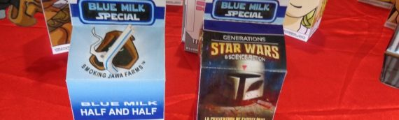 Générations Star Wars & Science-Fiction : les Blue Milk Special