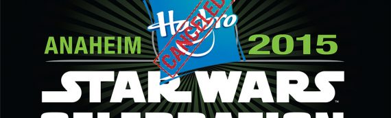 Star Wars Celebration Anaheim – Pas d'exclu Hasbro
