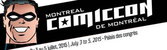 Comiccon de Montréal 2015 : Le planning