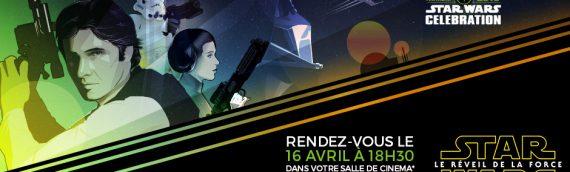 Star Wars Celebration Anaheim aussi France
