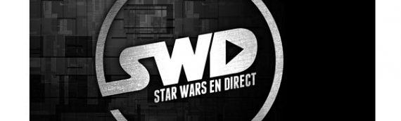 Star Wars en Direct Édition spéciale #25 – LIVE de Générations SW 2018