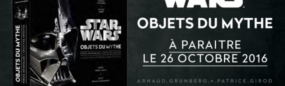 Star Wars Objets du Mythe