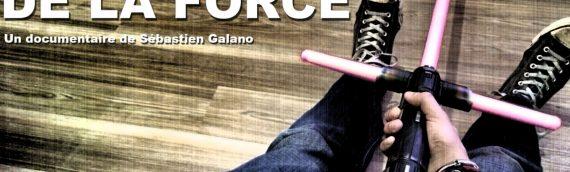 Les Fans de la Force – Le reportage
