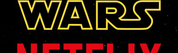 Star Wars débarquerat-il sur Netflix ?