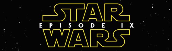 Star Wars Episode IX : Le début du tournage pour avril ?