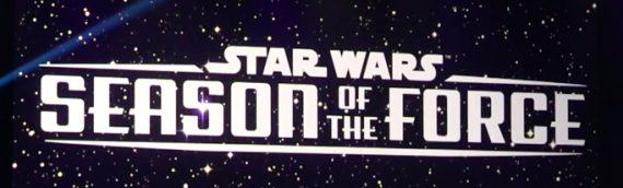 DISNEYLAND : Star Wars – Season of the Force