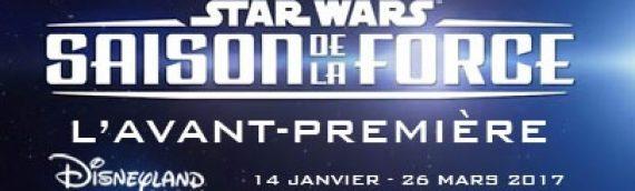 L'avant-première de la saison de la Force à Disneyland Paris