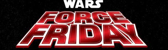 Star Wars Force Friday II – C'est dans un mois