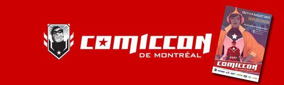 Comiccon de Montréal 2017 : lancement de la 9ème édition !