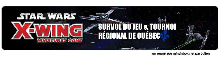 X-Wing miniatures Régional de Québec par Mintinbox