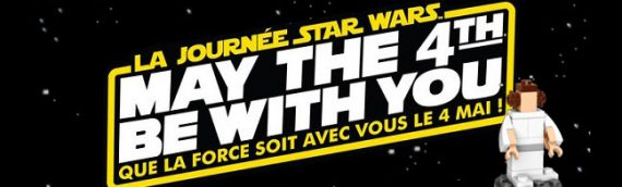 "Célébration Star Wars du 4 mai chez Toys""R""Us!"