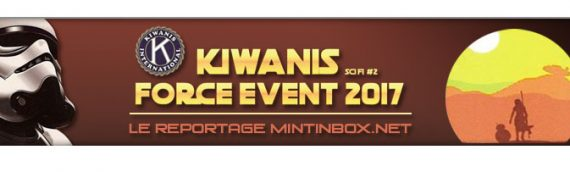 Kiwanis Force Event 2017 – Le reportage Mintinbox
