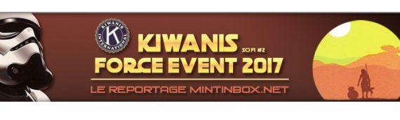 Kiwanis Force Event 2017 – Le reportage Mintinbox