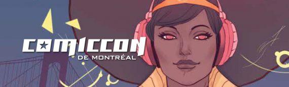 En direct du Comic Con de Montréal !