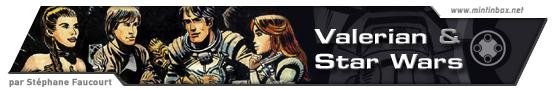 Dossier Mintinbox Valerian Star Wars