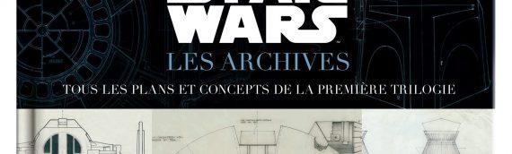 Star Wars – Les Archives plans et concepts de la trilogie