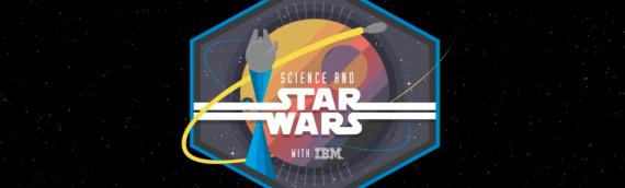 Star Wars & Science – Nouvelle émission sur StarWars.com