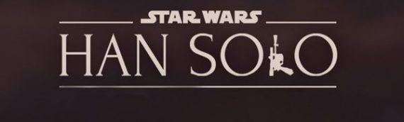 Star Wars Han Solo Movie : le 23 mai 2018 en France