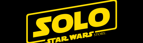 Officiel : SOLO – A STAR WARS STORY