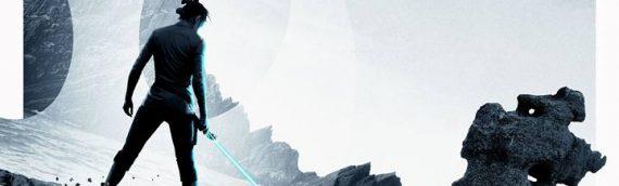 Star Wars The Last Jedi – Deux nouvelles affiches exclu UK