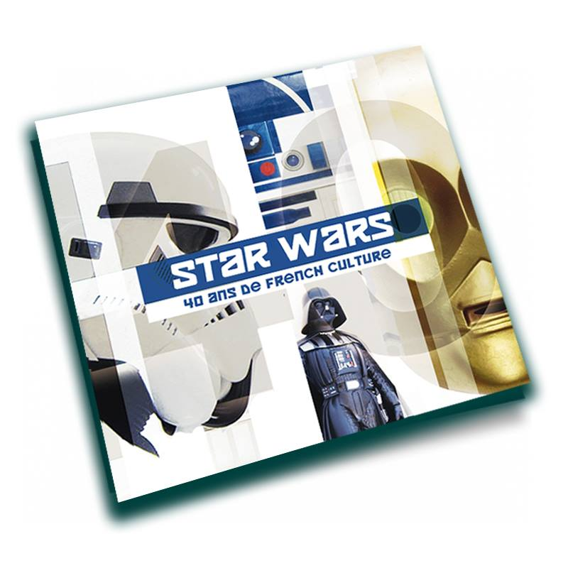 French touch litterature star wars 40 ans de french culture