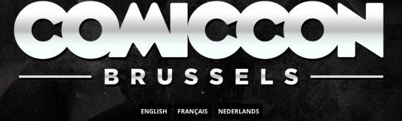 Bruxelles Comic Con : c'est ce week-end !