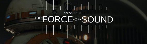 """""""The Force Of Sound"""" – Le documentaire sur  Skywalker Sound par ABC"""