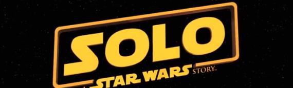 SOLO – A STAR WARS STORY : Notre Critique avec SPOILERS