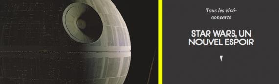CONCERT – Star Wars en ciné concert à Lyon