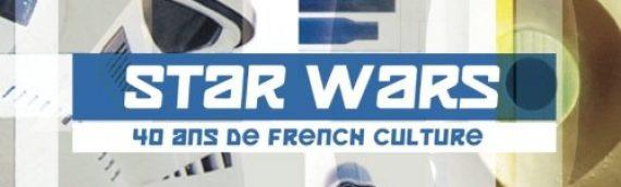 «Star Wars 40 ans de French Culture» disponible sur Amazon