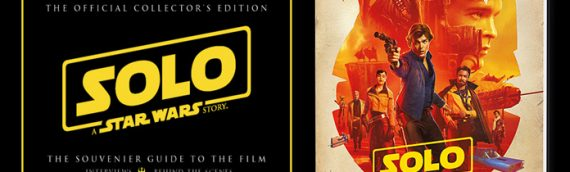 Solo: A Star Wars Story – Souvenir Guide to the Film
