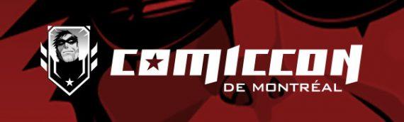 Comiccon de Montréal 2018: Et c'est parti!