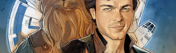 MARVEL – Solo: A Star Wars Story aura le droit a son comics