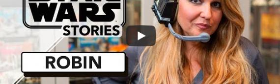Our Star Wars Stories – Deuxième épisode avec Robin