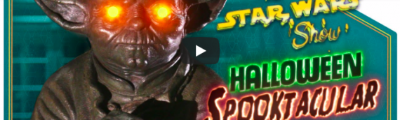 The Star Wars Show – Special Halloween