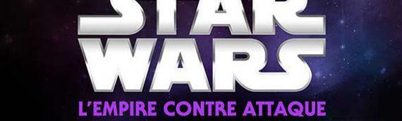Star Wars in Concert mais au cinéma et dans l'Est