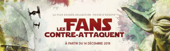 L'Exposition Les Fans Contre-Attaquent débarque à Paris