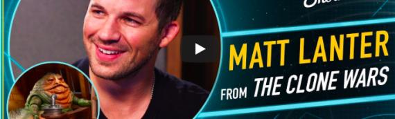 The Star Wars Show : Avec Matt Lantner pour parler de The Clone Wars