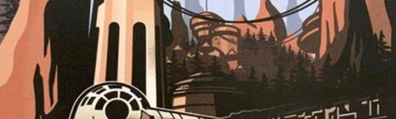 Disney Star Wars Galaxy Edge – Les premières affiches du parc