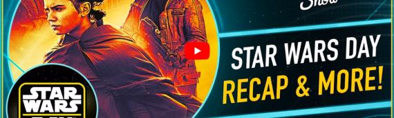 The Star Wars Show – Hommage a Peter Mayhew et retour sur les annonces du 4 mai