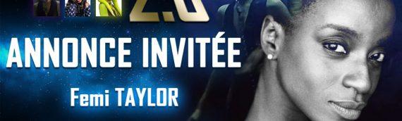 Expo Ch'tar Wars 2.0 – Femi Taylor sera de la partie