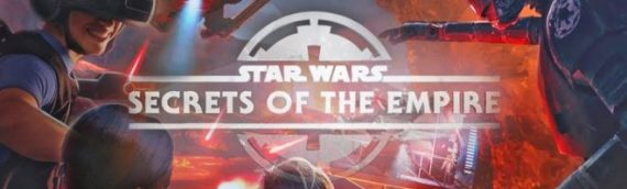 """SECRET OF THE EMPIRE"" l'expérience VR arrive à Paris en 2022"