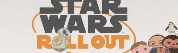 Star Wars Rollout – La nouvelle web série de Star Wars