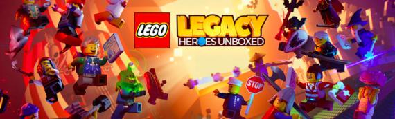 LEGO – Inscrivez vous pour tester LEGO Legacy: Heroes Unboxed