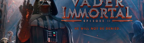 VADER IMMORTAL – EPISODE II disponible dès maintenant