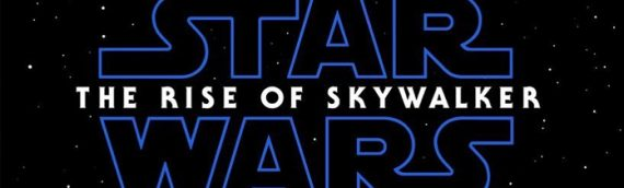 Le roman de The Rise of Skywalker arrivera en mars 2020 aux Etats-Unis