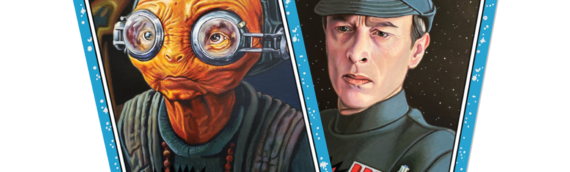 TOPPS – Star Wars Living Set: Maz Kanata (43) et le Capitaine Needa (44)