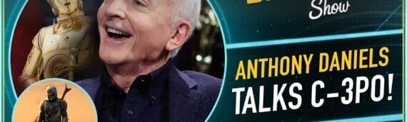 The Star Wars Show – The Mandalorian Fan Event & l'interview d'Anthony Daniels
