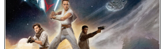 Star Wars The Rise of Skywalker – 2 nouvelles affiches officielles