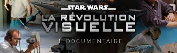Planète Star Wars – Le documentaire exclusif : Star Wars La révolution visuelle pour Janvier 2020